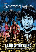 Doctor Who - Collected Multi-Doctor Comic Strips Volume 1: Land of the Blind